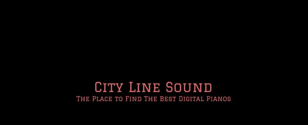 City Line Sound Best Digital Piano Reviews